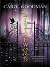 Blythewood (eBook): Blythewood Series, Book 1