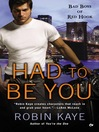 Had to Be You (eBook): Bad Boys of Red Hook Series, Book 4