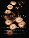 Octopus! (eBook): The Most Mysterious Creature in the Sea