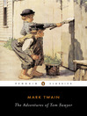 The Adventures of Tom Sawyer (eBook): Tom Sawyer and Huck Finn Series, Book 1