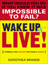 Wake Up and Live! (eBook)