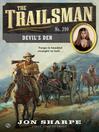 Devil's Den (eBook): The Trailsman Series, Book 390