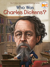 Who Was Charles Dickens? (eBook)