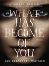 What Has Become of You (eBook)