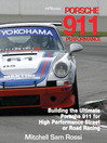 Porsche 911 HP1489 (eBook): Building the Ultimate 911 for High Performance Street or Road Racing