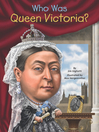 Who Was Queen Victoria? (eBook)