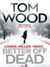 Better Off Dead (eBook): (Victor the Assassin 4)