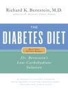 The Diabetes Diet (eBook): Dr. Bernstein's Low-Carbohydrate Solution