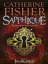 Sapphique (eBook): Incarceron Series, Book 2