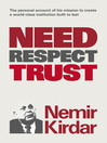 Need, Respect, Trust (eBook): The Memoir of a Vision