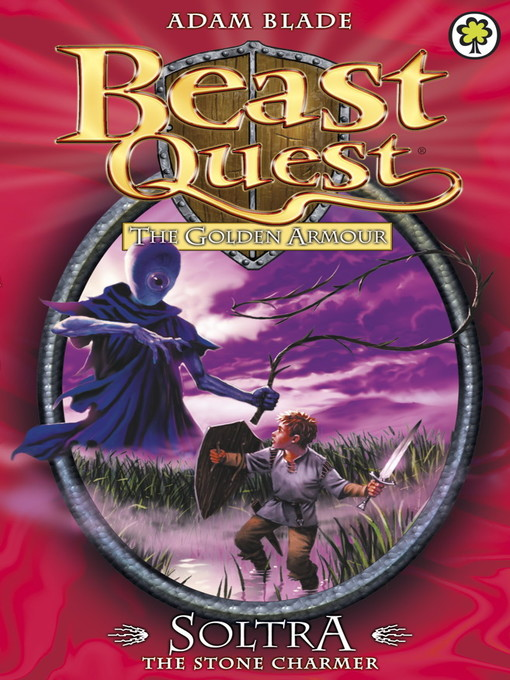 Soltra the Stone Charmer (eBook): Beast Quest: The Golden Armour Series, Book 3