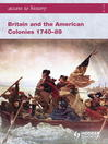 Access to History (eBook): Britain and the American Colonies 1740-89
