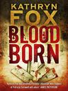 Blood Born (eBook)