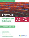 Edexcel A2 Government & Politics Student Unit Guide New Edition (eBook): Unit 4C Governing the USA