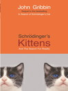Schrodinger's Kittens (eBook): And The Search For Reality