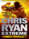 Chris Ryan Extreme (eBook): Hard Target