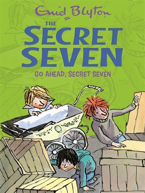 Go Ahead, Secret Seven (eBook): Secret Seven Series, Book 5