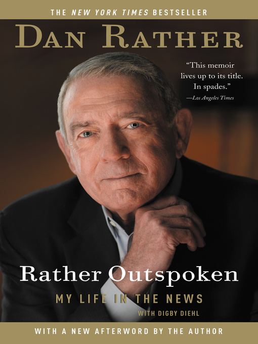 Rather Outspoken (eBook): My Life in the News