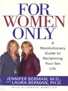 For Women Only (eBook): A Revolutionary Guide to Reclaiming Your Sex Life