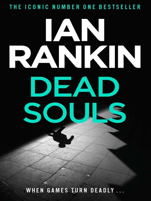 Dead Souls (eBook): Inspector Rebus Series, Book 10