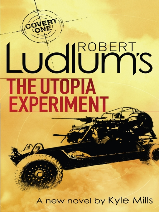 The Utopia Experiment (eBook): Covert-One Series, Book 10