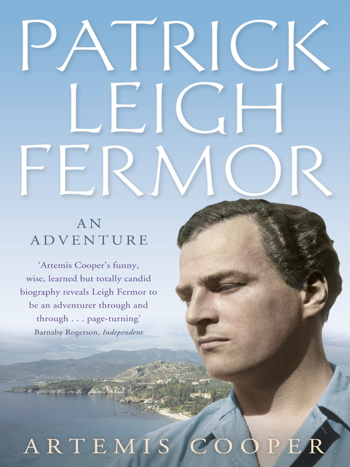 Patrick Leigh Fermor (eBook): An Adventure