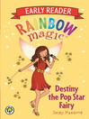 Early Reader Destiny the Pop Star Fairy (eBook)