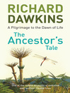 The Ancestor's Tale (eBook): A Pilgrimage to the Dawn of Life