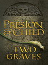 Two Graves (eBook): Pendergast Series, Book 12