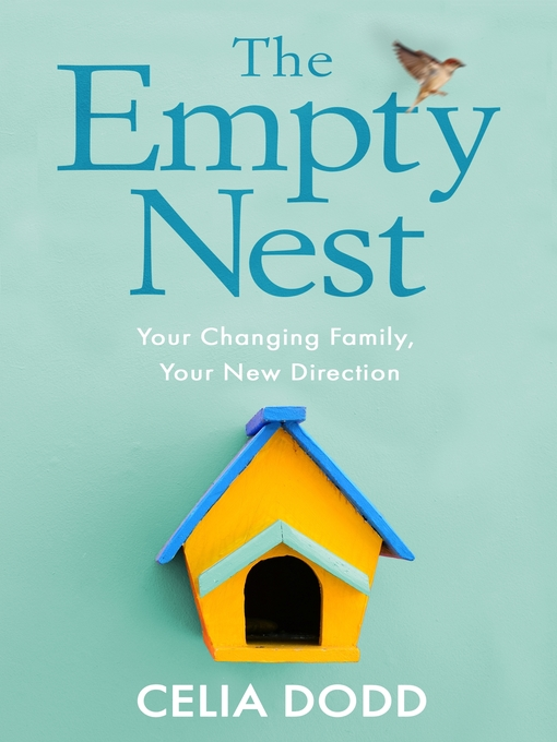 The Empty Nest (eBook): How to Survive and Stay Close to Your Adult Child