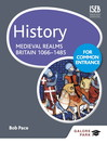 History for Common Entrance (eBook): Medieval Realms Britain 1066-1485