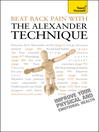 Beat Back Pain with the Alexander Technique (eBook)