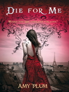 Die for Me (eBook): Revenants Series, Book 1