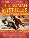 The Prophet from Ephesus (eBook): Roman Mystery Series, Book 16