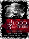 Blood Brothers (eBook): The Order of the Sanguines Series, Book 2.5