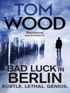 Bad Luck in Berlin (eBook): An Exclusive Short Story