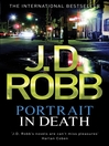 Portrait in Death (eBook): In Death Series, Book 18