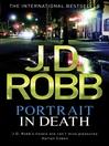Portrait in Death (eBook): In Death Series, Book 18