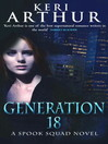 Generation 18 (eBook): Spook Squad Series, Book 2