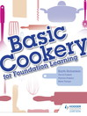 Basic Cookery for Foundation Learning (eBook)