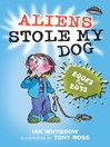 Aliens Stole My Dog (eBook): Books For Boys Series, Book 5