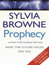 Prophecy (eBook): What the Future Holds for You