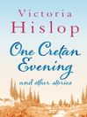 One Cretan Evening and Other Stories (eBook)