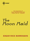 The Moon Maid (eBook): Moon Trilogy, Book 1