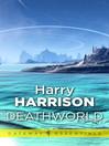 Deathworld (eBook): Deathworld Series, Book 1