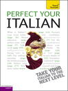 Perfect Your Italian (eBook)