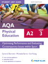 AQA PE A2 Student Unit Guide (eBook): Unit 3 Optimising Performance and Evaluating Contemporary Issues within Sport
