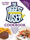 The Biggest Loser Cookbook (eBook): Your Personal Programme for Nutritious & Delicious Guilt-free Food