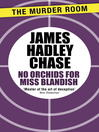 No Orchids for Miss Blandish (eBook)