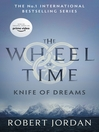 Knife of Dreams (eBook): Wheel of Time Series, Book 11